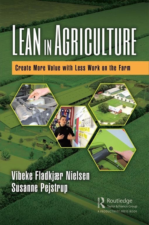 Lean in Agriculture - create mor Value with Less Work on the Farm
